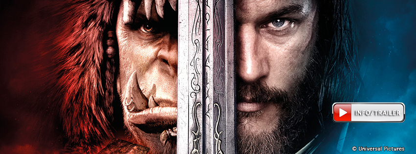 Warcraft - The Beginning: 26.05.2016