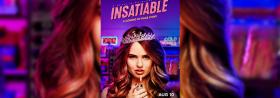 Insatiable - Ab 10.08.2018